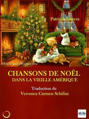 cover image of Chansons De Noël Dans La Vieille Amérique