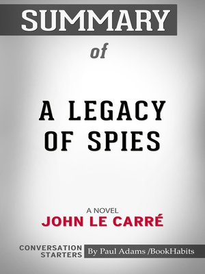 cover image of Summary of a Legacy of Spies