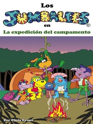 cover image of Los Jumbalees en La expedición del campamento