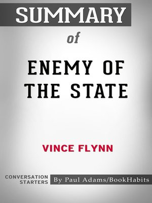 cover image of Summary of Enemy of the State by Vince Flynn