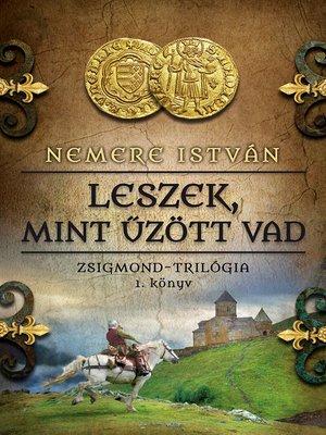 cover image of Leszek, mint űzött vad