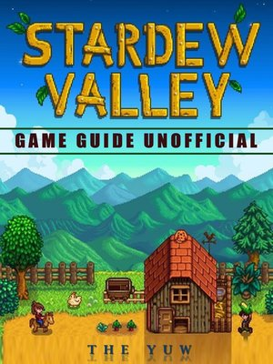 cover image of Stardew Valley Game Guide Unofficial
