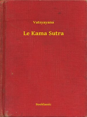 cover image of Le Kama Sutra