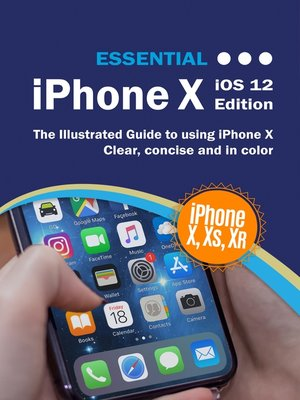 cover image of Essential iPhone X iOS 12 Edition