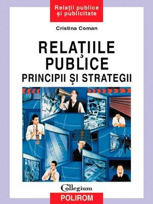 cover image of Relatiile publice: principii si strategii