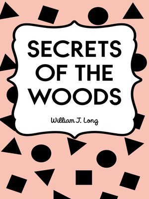 cover image of Secrets of the Woods
