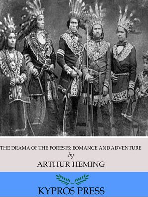 cover image of The Drama of the Forests: Romance and Adventure