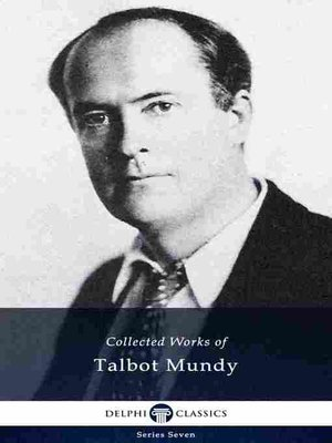cover image of Delphi Collected Works of Talbot Mundy