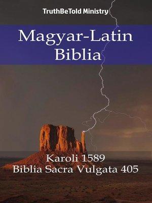 cover image of Magyar-Latin Biblia