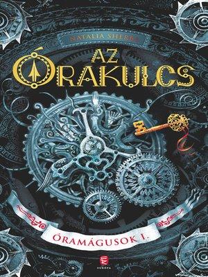 cover image of Az Órakulcs