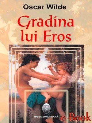 cover image of Grădina lui Eros