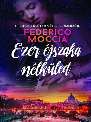 cover image of Ezer éjszaka nélküled