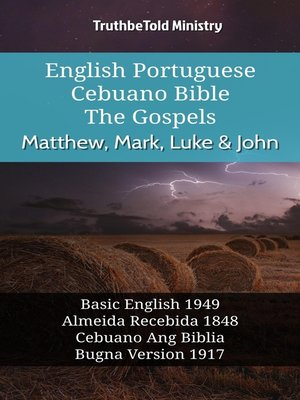 cover image of English Portuguese Cebuano Bible - The Gospels - Matthew, Mark, Luke & John