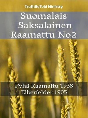 cover image of Suomalais Saksalainen Raamattu No2