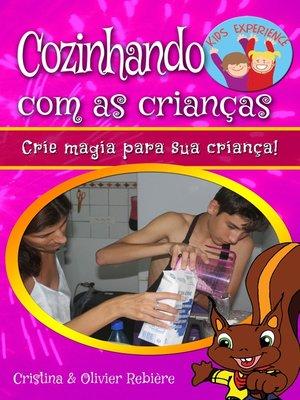 cover image of Cozinhando com as crianças