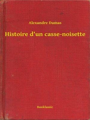 cover image of Histoire d'un casse-noisette