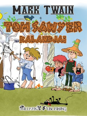 cover image of Tom Sawyer Kalandjai