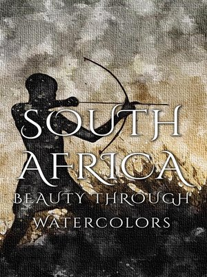 cover image of South Africa Beauty Through Watercolors
