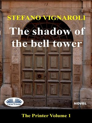 cover image of The Shadow of the Bell Tower