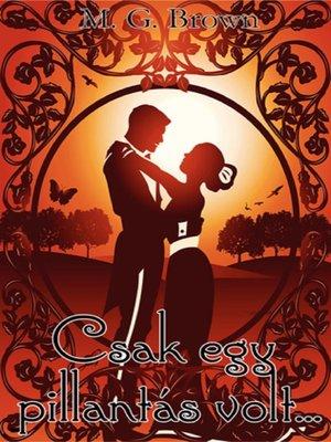 cover image of Csak egy pillantás volt