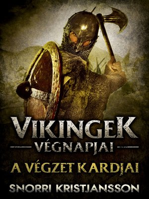 cover image of A végzet kardjai