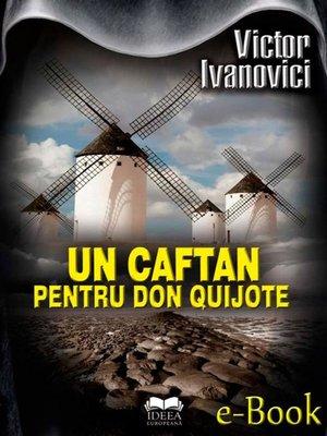 cover image of Un caftan pentru Don Quijote