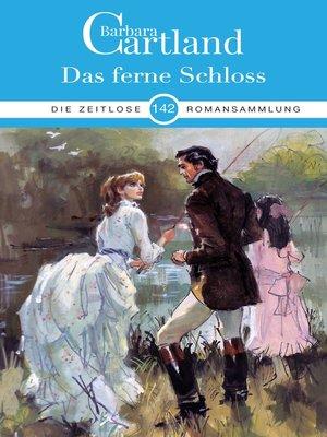 cover image of Das ferne Schloss