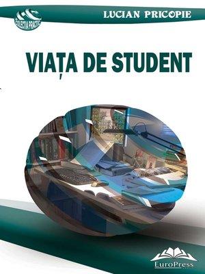 cover image of Viata de student