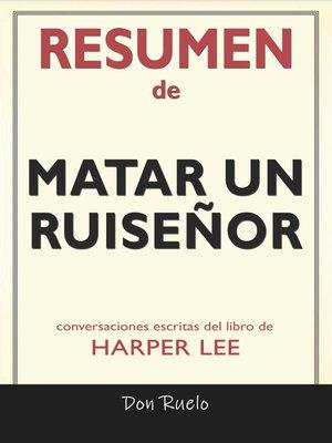 cover image of Resumen de Matar Un Ruiseñor