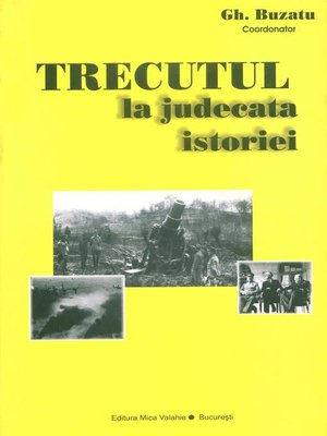 cover image of Trecutul la judecata istoriei