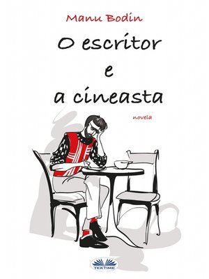 cover image of O Escritor E a Cineasta