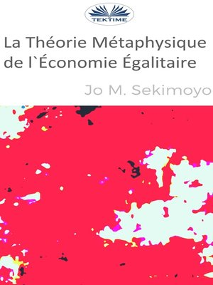 cover image of La Théorie Métaphysique De L'Économie Égalitaire