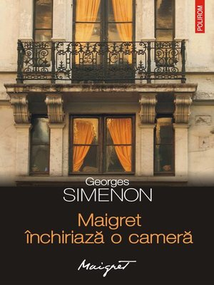 cover image of Maigret închiriază o cameră
