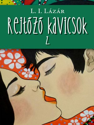cover image of Rejtőző kavicsok 2.