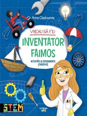 cover image of Vreau sa fiu inventator faimos