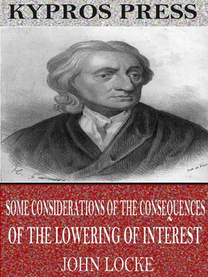 cover image of Some Considerations of the Consequences of the Lowering of Interest and the Raising of the Value of Money