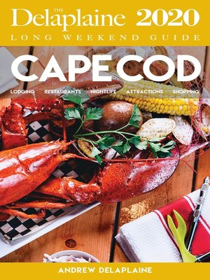 cover image of Cape Cod--The Delaplaine 2020 Long Weekend Guide
