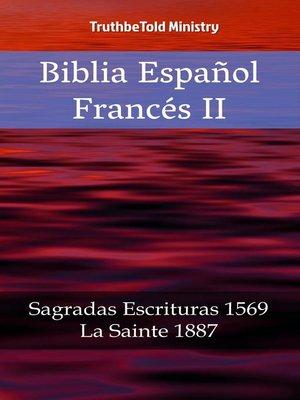 cover image of Biblia Español Francés II