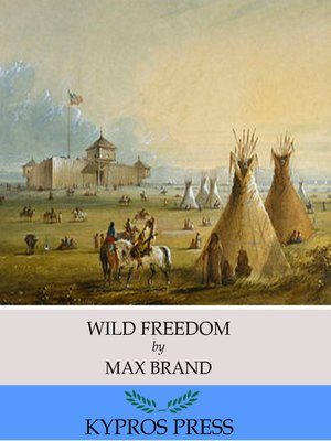 cover image of Wild Freedom