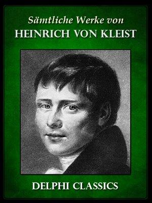 cover image of Saemtliche Werke von Heinrich von Kleist (Illustrierte)