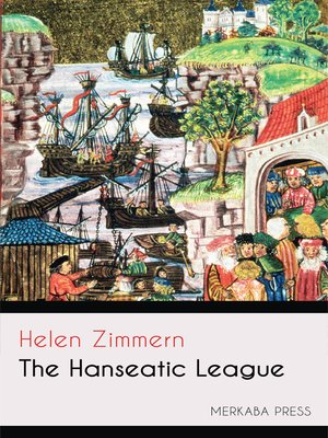 the hanseatic league and the european