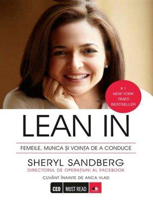 cover image of Lean In. Femeile, munca și voința de a conduce
