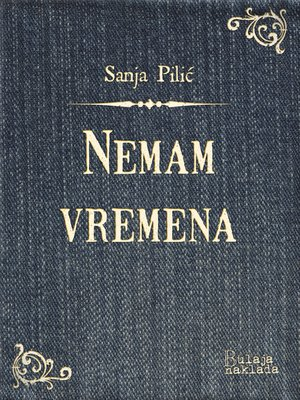 cover image of Nemam vremena