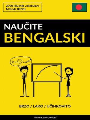 cover image of Naučite Bengalski--Brzo / Lako / Učinkovito