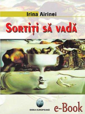 cover image of Sortiți să vadă