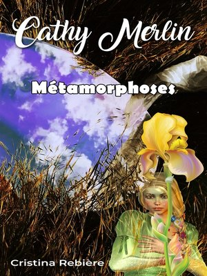 cover image of Cathy Merlin - 5. Métamorphoses