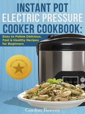 cover image of Instant Pot Electric Pressure Cooker Cookbook