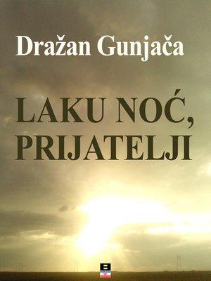 cover image of Laku Noc, Prijatelji