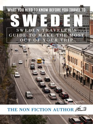 cover image of What You Need to Know Before You Travel to Sweden