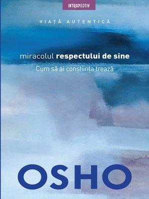 cover image of OSHO--Miracolul Respectului De Sine